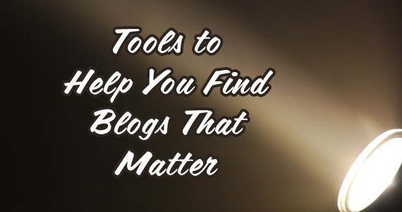 find blogs, finding blogs, tools to find blogs, blog search, discover blogs, finding the right blogs, blogger search, looking for bloggers, looking for blogs, blog commenting, blogs to comment on, how to find blogs, how to find blogs to comment on